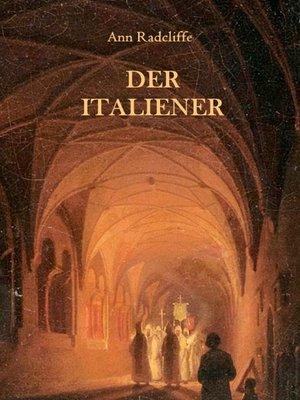 cover image of Der Italiener oder Der Beichtstuhl der Schwarzen Büßenden