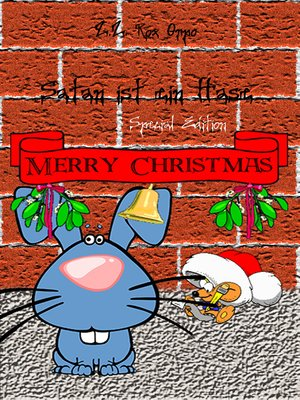 cover image of Satan ist ein Hase Merry Christmas Special Edition