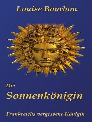 cover image of Die Sonnenkönigin