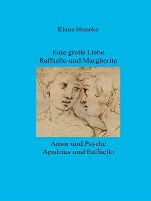 cover image of Eine große Liebe  Raffaello und Margherita