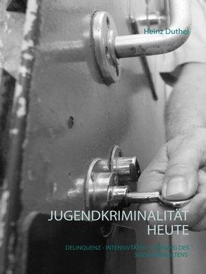cover image of Jugendkriminalität heute