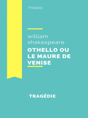 cover image of Othello ou le Maure de Venise