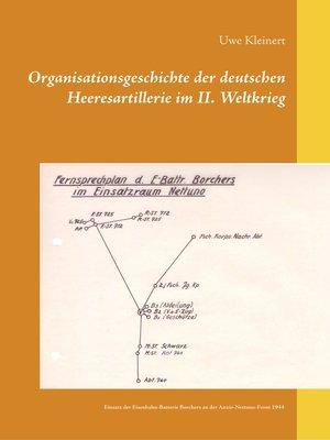 cover image of Einsatz der Eisenbahn-Batterie Borchers an der Anzio-Nettuno-Front 1944