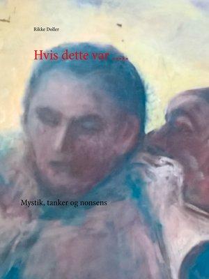 cover image of Hvis dette .....