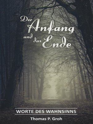 cover image of Der Anfang und das Ende