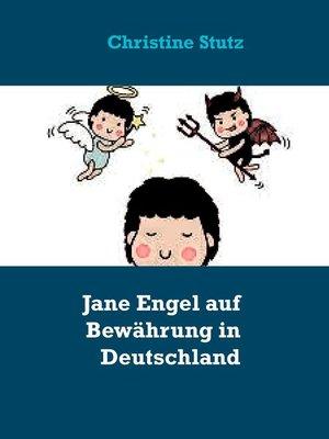 cover image of Jane Engel auf Bewährung in Deutschland