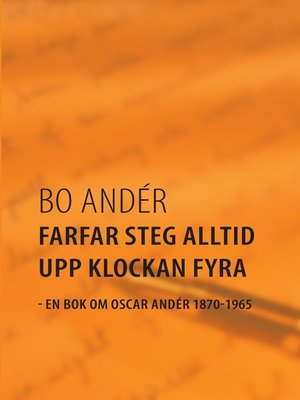 cover image of Farfar steg alltid upp klockan fyra