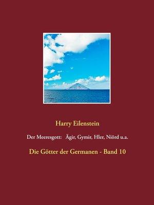 cover image of Der Meeresgott--Ägir, Gymir, Hler, Niörd u.a.
