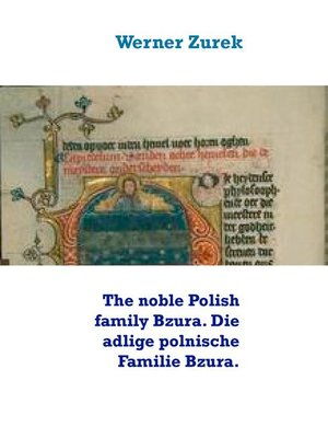 cover image of The noble Polish family Bzura. Die adlige polnische Familie Bzura.