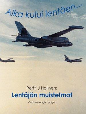 cover image of Lentäjän muistelmat