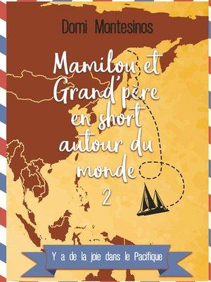 cover image of Mamilou et Grand-père en short autour du monde--2