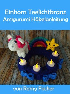 cover image of Einhorn Teelichtkranz