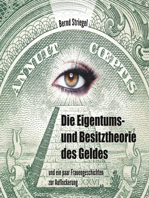 cover image of Die Eigentums- und Besitztheorie des Geldes