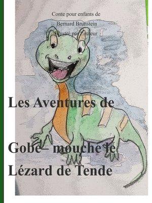 cover image of Gobe mouche  lezard de tende