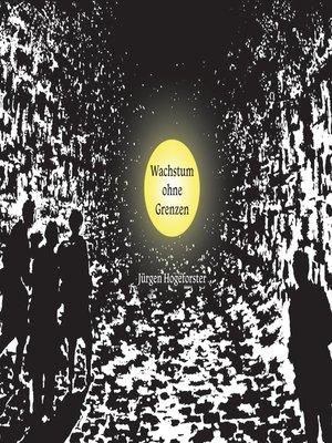 cover image of Wachstum ohne Grenzen