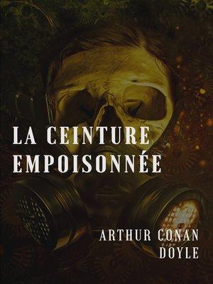 cover image of La ceinture empoisonnée