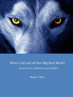 cover image of Who's Afraid of the Big Bad Wolf?