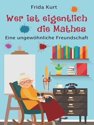 """cover image of """"Wer ist eigentlich die Mathes"""""""