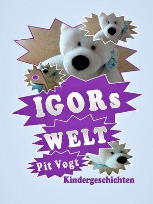cover image of Igors Welt--Der geheimnisvolle Schrein