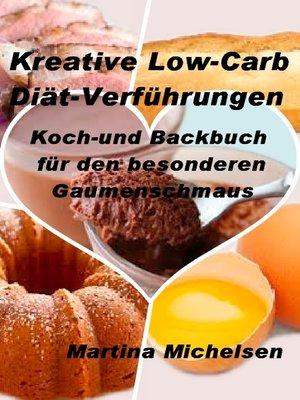 cover image of Kreative Low-Carb Diät-Verführungen