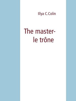 cover image of The master- le trône