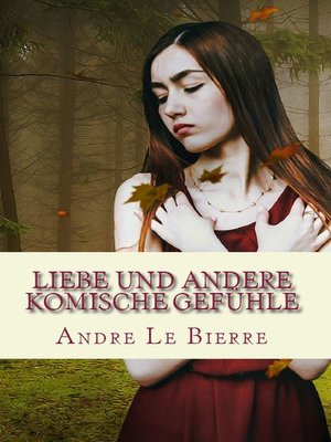 cover image of Liebe und andere komische Gefühle