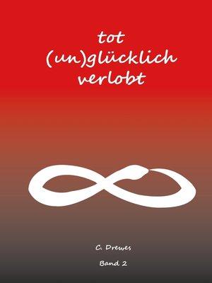 cover image of Tot (un)glücklich verlobt