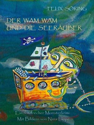 cover image of Der Wam Wam und die Seeräuber