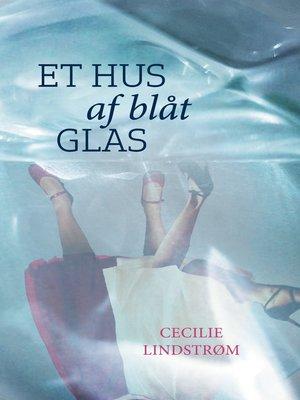 cover image of Et hus af blåt glas