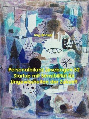 cover image of Personalbilanz Lesebogen 52 Startup mit Sensibilität für Ungewissheiten der Zukunft
