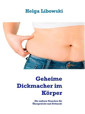cover image of Geheime Dickmacher im Körper