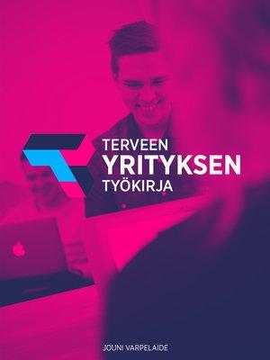 cover image of Terveen yrityksen työkirja