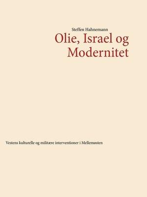 cover image of Olie, Israel og Modernitet