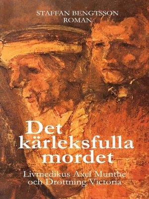 cover image of DET KÄRLEKSFULLA MORDET