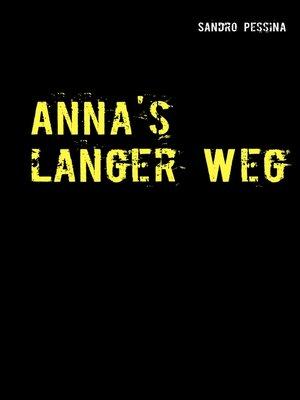cover image of Anna's langer Weg
