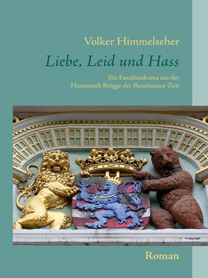 cover image of Liebe, Leid und Hass