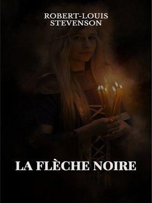 cover image of La Flèche-Noire