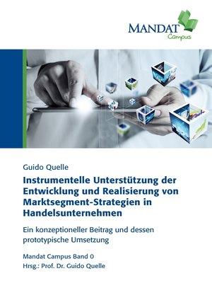 cover image of Instrumentelle Unterstützung der Entwicklung und Realisierung von Marktsegment-Strategien in Handelsunternehmen