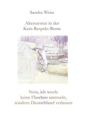 cover image of Altersarmut in der Kein-Respekt-Rente