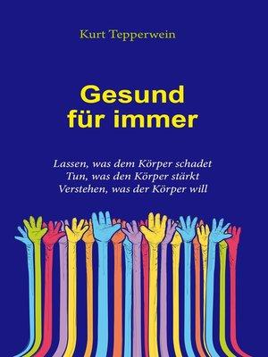 cover image of Gesund für immer