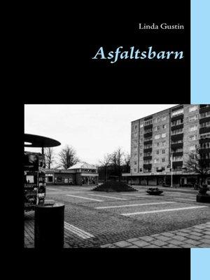cover image of Asfaltsbarn