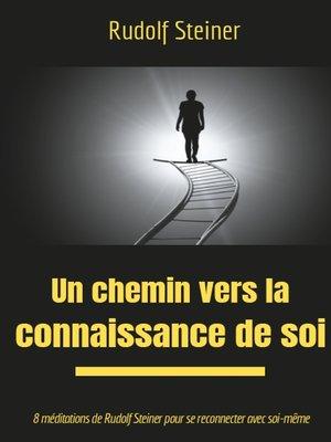 cover image of Un chemin vers la connaissance de soi
