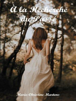 cover image of À la Recherche du Passé