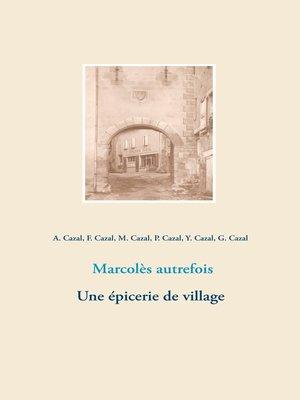 cover image of Marcolès autrefois. Une épicerie de village