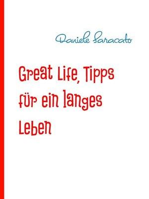 cover image of Great Life, Tipps für ein langes Leben