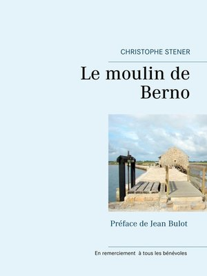 cover image of Le moulin de Berno