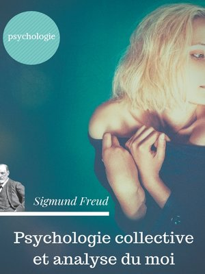 cover image of Psychologie collective et analyse du moi