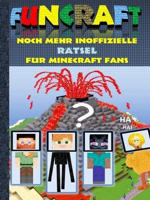 cover image of Funcraft--Noch mehr inoffizielle Rätsel für Minecraft Fans