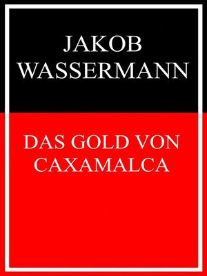 cover image of Das Gold von Caxamalca