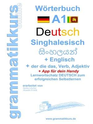 cover image of Wörterbuch Deutsch--Singhalesisch--Englisch A1